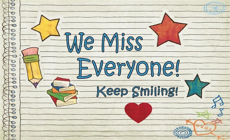 We Miss Our School Family!!!
