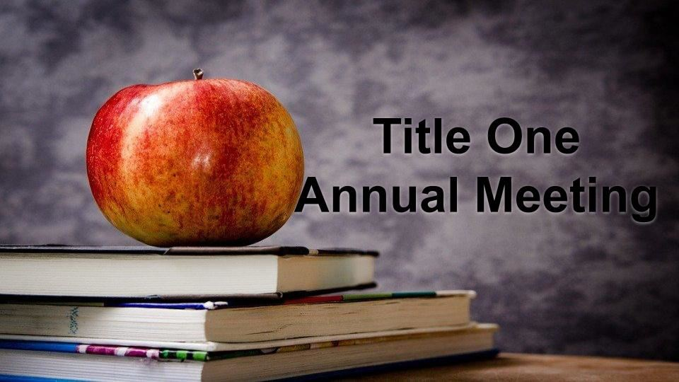 Title One Annual Meeting