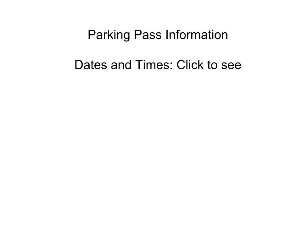 Parking Pass Information: Date and Times