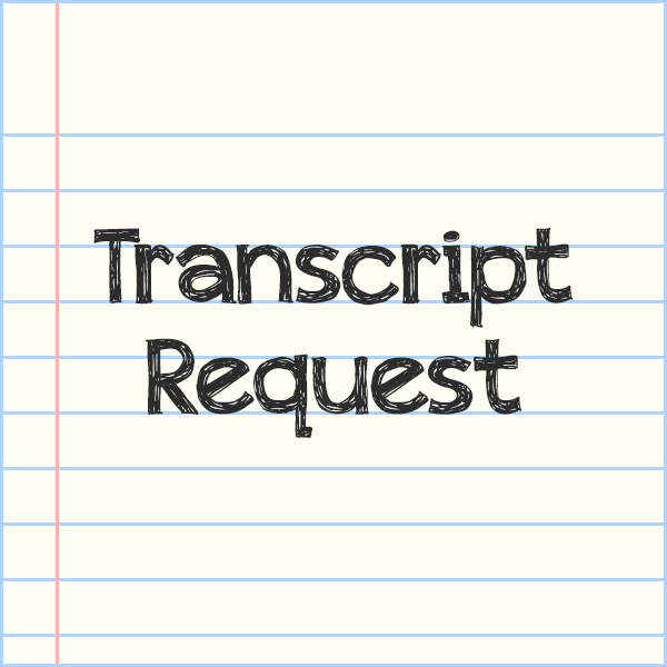 New Policy on transcript request
