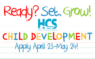 Ready? Set. Grow! HCS is now accepting applications for the Child Development Program.