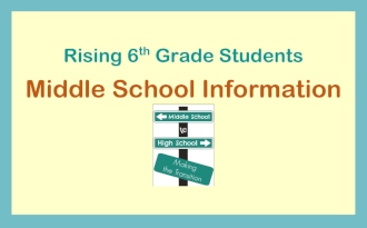 Rising 6th Grade Students