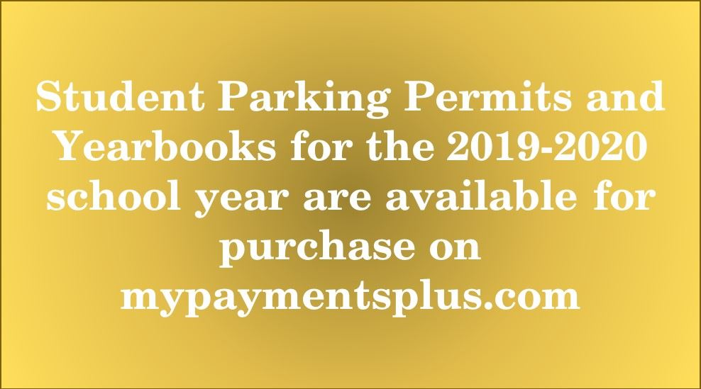 Parking Permit and Yearbook Purchases Available on MyPaymentsPlus