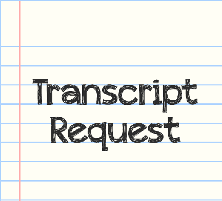 Request a Transcript