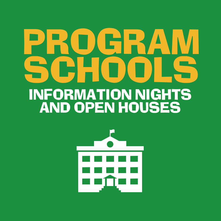 Program School Info Nights and Open Houses