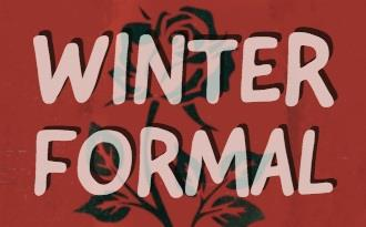 Image of a rose with the words Winter Formal over it.