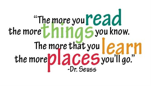 quote: The more you read the more things you know.