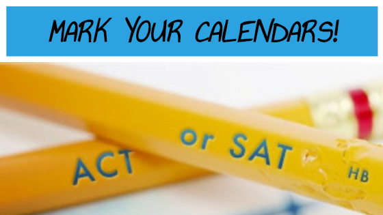 ACT/SAT Test Dates Coming Up