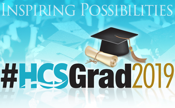 HCS Class of 2019: Graduation Dates and Senior Celebrations