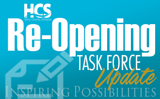 HCS Re-opening Task Force Update
