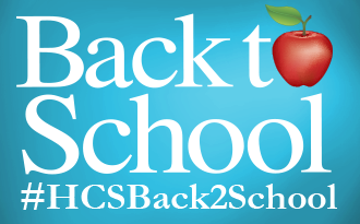 Here are the top ten things you need to know for #HCSBack2School!