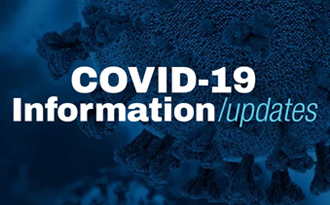 COVID-19: Updates and Information